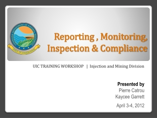 Reporting , Monitoring, Inspection & Compliance