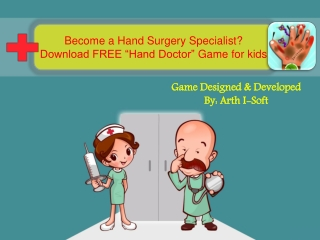 Hand Surgery Specialist - Download FREE Hand Doctor Game