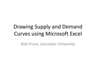 Drawing Supply and Demand Curves using Microsoft Excel