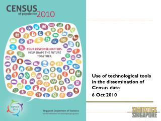 use of technological tools in the dissemination of census data  6 oct 2010