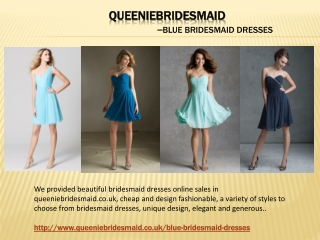 Hot Style Blue Bridesmaid Dresses Of Queenie Bridesmaid