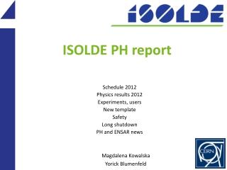 ISOLDE  PH report
