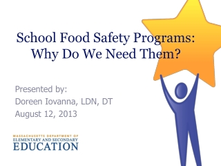 School Food Safety Programs: Why Do We Need Them?