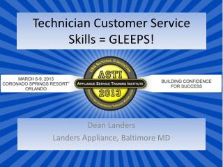 Technician Customer Service Skills = GLEEPS!