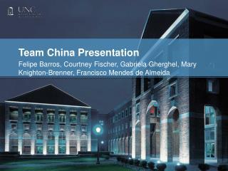 Team China Presentation