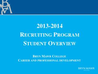 Bryn  Mawr  College Career and  professional development