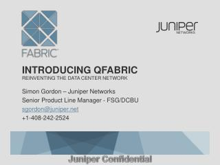 Introducing qfabric reinventing the data center network