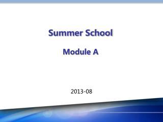 Summer School Module A
