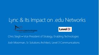 Lync & Its Impact on . edu  Networks