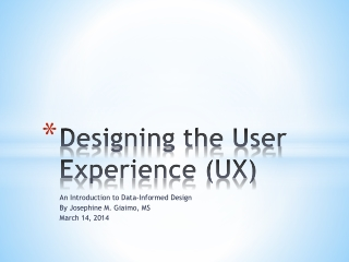 Designing the User Experience (UX)