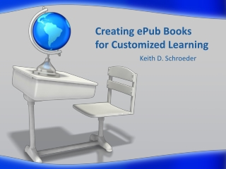 Creating  ePub  Books  for  Customized Learning
