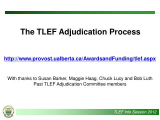 The TLEF Adjudication Process
