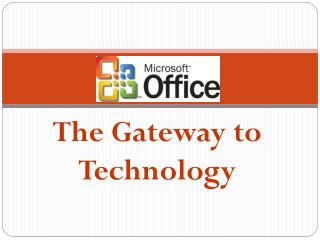 The Gateway to Technology