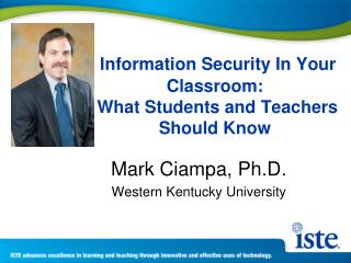 Information Security In Your Classroom: What  Students and Teachers Should Know