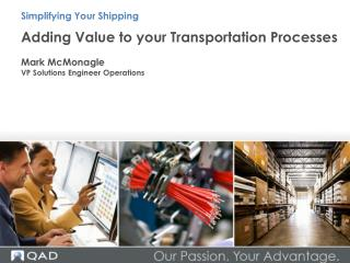 Adding  Value to your Transportation  Processes