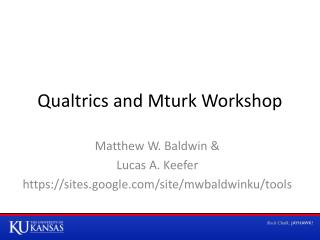 Qualtrics  and  Mturk  Workshop