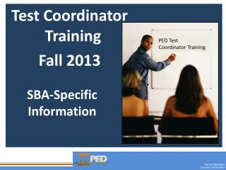 Test Coordinator  Training Fall  2013
