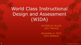 World Class Instructional Design and Assessment (WIDA)