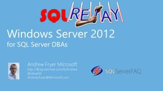 Windows Server 2012 for SQL Server DBAs