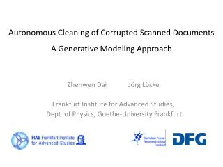 Autonomous Cleaning of Corrupted Scanned Documents A Generative Modeling Approach