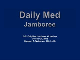 Daily Med  Jamboree