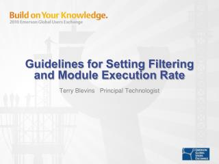 Guidelines for Setting Filtering and Module Execution Rate