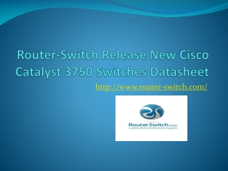 Router-Switch Release New Cisco Catalyst 3750 Switches Datas