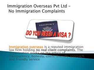 No Immigration Complaint - Immigration Overseas Pvt Ltd