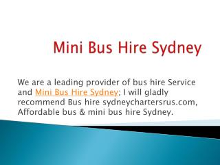 Reliable Bus Hire, Mini Bus Hire Sydney Service in Sydney