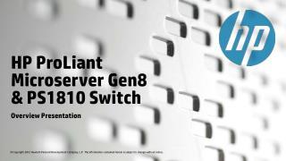 HP  ProLiant Microserver  Gen8 & PS1810 Switch
