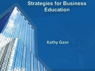 Strategies for Business Education
