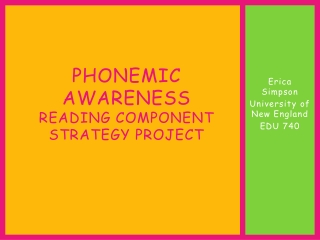 Phonemic awareness Reading component strategy project