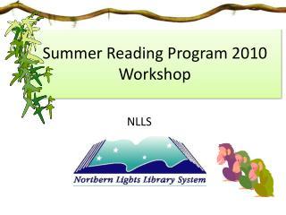 Summer Reading Program 2010 Workshop
