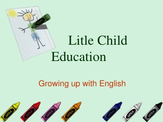 Litle Child Education