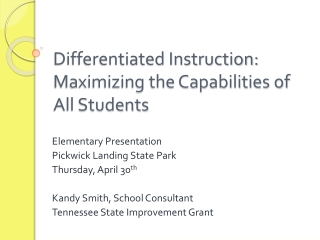 Differentiated Instruction:  Maximizing the Capabilities of All Students