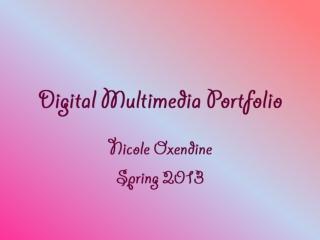 Digital Multimedia Portfolio