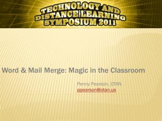 Word & Mail Merge: Magic in the Classroom