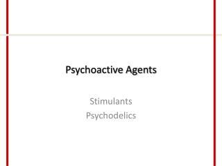 psychoactive agents