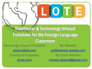 Traditional & Technology Infused  Foldables  for the  Foreign Language Classroom
