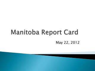 Manitoba Report Card