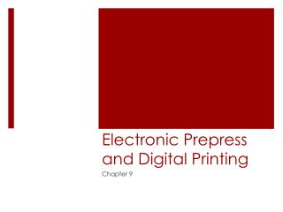 Electronic Prepress  and Digital Printing