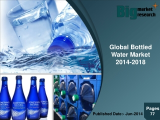 Global Bottled Water Market 2014-2018