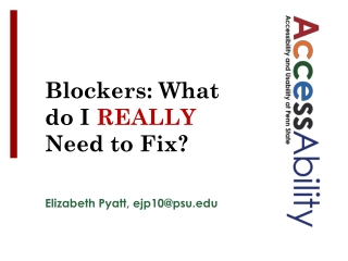 Blockers: What do I  REALLY  Need to Fix?
