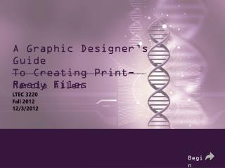 A Graphic Designer's Guide  To Creating Print-Ready Files