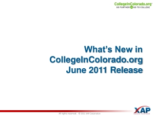 What's New in CollegeInColorado.org June 2011 Release