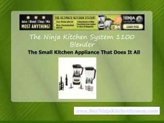 the ninja kitchen system 1100 redefining kitchen appliances