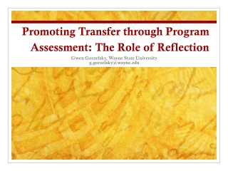 Promoting Transfer through Program Assessment: The Role of Reflection