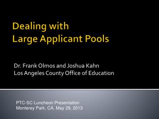 Dealing with  Large Applicant Pools