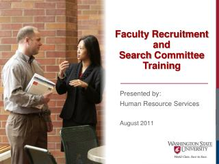 Faculty Recruitment  and   Search  Committee  Trainin g