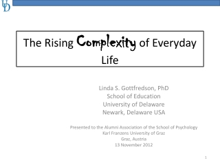 The Rising  Complexity of Everyday Life